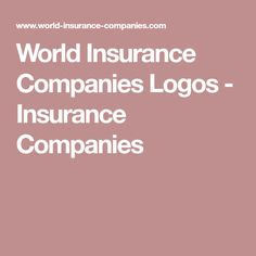 World Insurance Companies Logos - Insurance Providers. Directory of Logos and Names of Insurance Companies. More than 2000 logos and names of insurers from 196 countries worldwide. This site will help you in your search for the best insurance Best Insurance, Insurance Companies, Company Logo, Logos, Logo