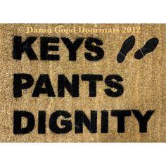 Keys Pants Dignity Doormat