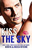 Free Kindle Book -   Kiss the Sky (Calloway Sisters Book 1) Check more at http://www.free-kindle-books-4u.com/romancefree-kiss-the-sky-calloway-sisters-book-1/
