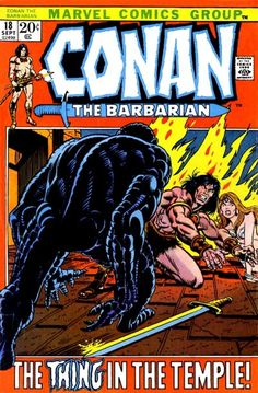 """Conan the Barbarian vol. 1 # """"The Thing in the Temple!"""" (September, Cover by Gil Kane & John Romita. Marvel Comic Books, Comic Books Art, Comic Art, Book Art, Conan The Barbarian Comic, Conan The Destroyer, Conan Comics, Sword And Sorcery, Romance"""