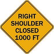 Temporary 110 righ shoulder closed 1000 ft $1.64 #signs #traffic #road #USA