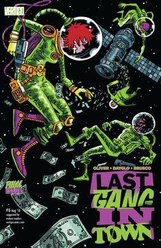 Last Gang in Town (2015) #6 #Vertigo #DC @vertigo_comics #LastGangInTown (Cover Artist: Rob Davis) Release Date: 6/1/2016