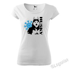 Výroba potisku na dámské tričko Husky, Mens Tops, T Shirt, Women, Fashion, Supreme T Shirt, Moda, Tee Shirt, Fashion Styles