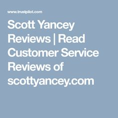 Scott Yancey Reviews | Read Customer Service Reviews of scottyancey.com