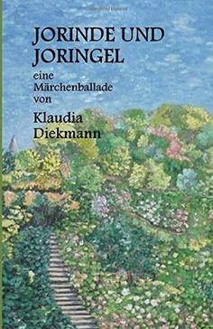 Jorinde und Joringel: eine Maerchenballade von Klaudia Di... http://www.amazon.de/dp/1496050916/ref=cm_sw_r_pi_dp_6Gdoxb0APMZ10