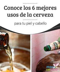 Conoce los 6 mejores usos de la cerveza para tu piel y cabello  La cerveza es una bebida con propiedades saludables que podemos aprovechar con fines cosméticos. Descubre 6 formas de usarla sobre tu piel y cabello.