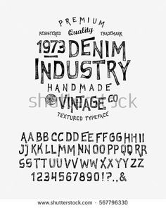 Find Font Denim Industry Craft Retro Vintage stock images in HD and millions of other royalty-free stock photos, illustrations and vectors in the Shutterstock collection. Vintage Fonts, Vintage Typography, Typography Letters, Retro Vintage, Graphic Design Fonts, Typography Design, Logo Design, Typeface Font, Calligraphy Fonts