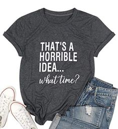 Calvin Thats A Horrible Idea What Time T Shirt Womens Causal Short Sleeve Funny Party Shirt Cute Graphic Top Tee Blouse - Grey / X-Large