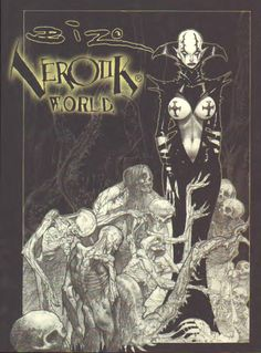 Verotik World by Simon Bisley (Adult)....OMG this is going to solidify the fact that I worship this man's artistic gift! Look at that phenominal cover art....flaw..FN...less!