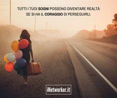 Hai il #coraggio di perseguire i tuoi #sogni? Scarica il mio libro qui >