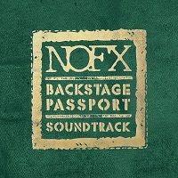 "NOFX - ""Backstage Passport Soundtrack"" ('15)"