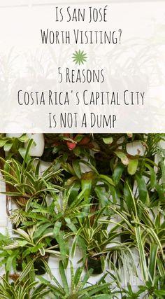 Surprised in San Jose: Costa Rica's Capital IS Worth A Visit. What to do in San Jose, Costa Rica.