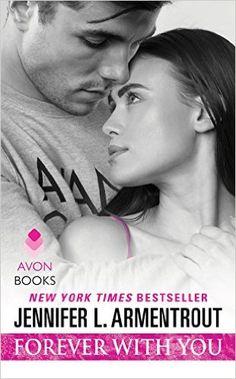 Forever with You (Wait for You) eBook: Jennifer L. Armentrout: Amazon.de: Kindle-Shop