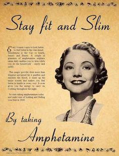 Stay fit and Slim By taking Amphetamine Vintage Advertisement Vintage Humor, Funny Vintage Ads, Retro Vintage, Vintage Ladies, Old Poster, Poster Vintage, Old Advertisements, Retro Ads, 1950s Ads