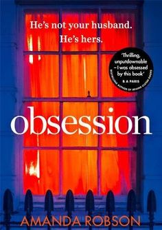 The #1 ebook bestseller Obsession: The bestselling psychological thriller perfect...