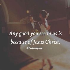 When Christ is the center of your relationship you will see His goodness.