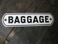 train station baggage sign
