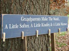 Grandparents make the world...