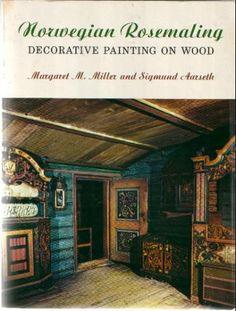 Norwegian Rosemaling: Decorative Painting on Wood