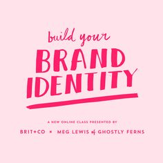 Take this creative online class to learn how to build your own brand identity as an individual or for your small business.
