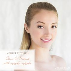 Published :: Style Me Pretty :: Clean and Natural Makeup with Lovely Lashes :: Tutorials with Liz Washer — Connecticut and Massachusetts Wedding Photographer :: Michelle Girard Photography & Design Beauty Hacks Acne, Beauty Hacks Video, Eye Makeup Steps, Natural Eye Makeup, Beauty Blender Tips, Casual Makeup, Applying Eye Makeup, Beauty Background, Tan Skin