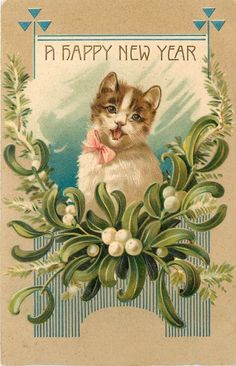 Vintage PC Happy New Year Cat with Open Mouth Mistletoe 9118 Free Printable Christmas Cards, Vintage Christmas Cards, Vintage Holiday, Vintage Cards, Vintage Postcards, Christmas Postcards, Vintage Images, Vintage Happy New Year, Happy New Year Images