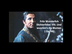 """▶ Fritz Wunderlich: The complete """"Dichterliebe"""" (Schumann) - YouTube"""