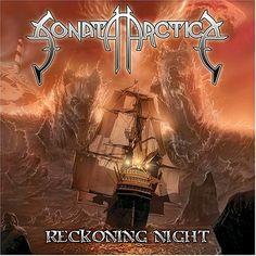 Sonata Arctica - Reckoning Night My favourite Sonata Arctica album