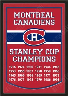 Dynasty Banner Of Montreal Canadiens With Team Color Double Matting-Framed Awesome & Beautiful-Must For A Championship Team Fan! Most NHL Team Dynasty Banners Available Montreal Canadiens, Mtl Canadiens, Hockey Games, Hockey Mom, Ice Hockey, Kings Hockey, Montreal Ville, Of Montreal, Team Player