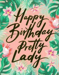 Inspirational Happy Birthday Quotes, Keep Calm Birthday, Happy Birthday Quotes For Daughter, Birthday Wishes For Women, Happy Birthday Pictures, Birthday Messages, Quotes Inspirational, Happy Birthday Beautiful Lady, Happy Birthday Woman