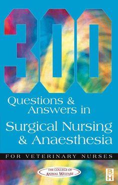 300 Questions and Answers in Surgical Nursing and Anaesthesia for Veterinary Nurses , Vários. Compre livros na Fnac.pt