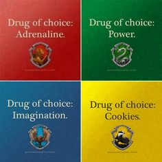 """Cookies!!! Uh, I mean, imagination because I'm a Ravenclaw totally yup that's it. HP house """"drugs"""""""