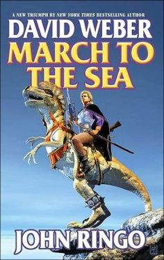 March to the Sea (Empire of Man Series #2) by David Weber, John Ringo, John Ringo (Joint Author)