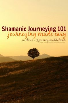 Shamanic Journeying 101 - a crash course in shamanic journeying, including a detailed, jam packed eBook explaining core concepts and introducing you to the basics of shamanic journeying, and 3 guided shamanic journeys to jump start your journeying practice. #GeorgeTupak