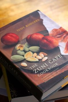 "Our Favorite Recipes from ""The Zuni Cafe​ Cookbook"" 
