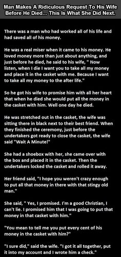 rich old man dies leaving money to wife. haha ...