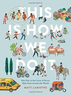 This Is How We Do It: One Day in the Lives of Seven Kids ... https://www.amazon.de/dp/1452150184/ref=cm_sw_r_pi_dp_x_P0vszbZ4F7ZC9