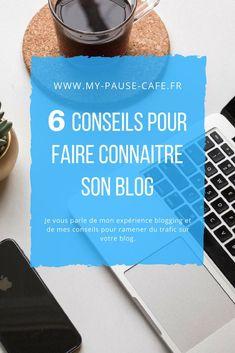 Je vous donne 6 conseils pour faire connaître son blog #blogging #conseils #blog #social #share