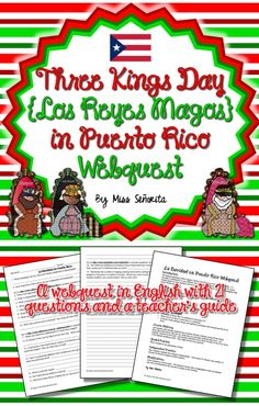 webquest teaches students in English about Three Kings Day (el Día de los Reyes)