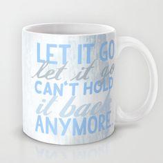 frozen, let it go lyrics...  Mug by studiomarshallarts - $15.00