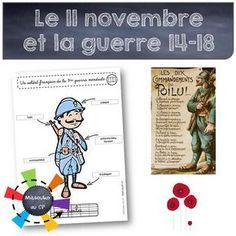 """Des documents simples pour expliquer aux jeunes élèves pourquoi le 11 novembre est un jour férié, parler rapidement de la première guerre mondiale et des """"poilus"""", et la raison d'être des..."""