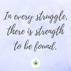 """""""In Every Struggle, There Is Strength To Be Found"""" #inspire #motivation #quotes #lifequotes #quotestoliveby #strength #struggle"""