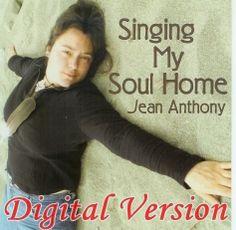 Singing My Soul Home ~ Shamanic healing ballads, acapella music.  Earth Celebration