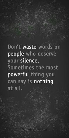 I'm a big fan of my response being NO RESPONSE with toxic people...those people thrive off your energy, bad or good...don't take the bait and keep on keeping on, without a word...#silence, #noresponse, #selflove