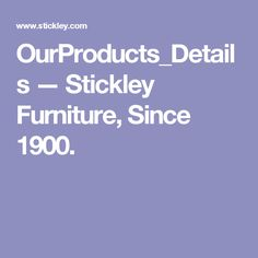 OurProducts_Details—Stickley Furniture, Since Wood Projects That Sell, Mission Oak, Quality Furniture, Craftsman, Detail, Bedrooms, Copper, Design Ideas, Cooking