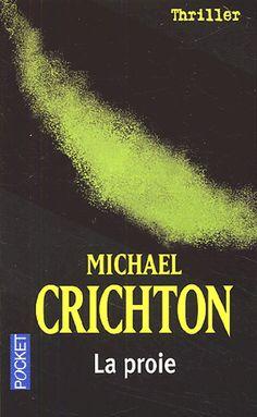 La proie Michael Crichton