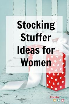 Great Stocking Stuffers for Women - Everyday Savvy