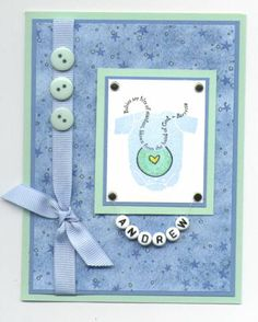 Welcome Baby Boy card -Stamps: The Fine Print, Background Basics (stars), non SU! onesie Paper: Brocade Blue, Mint Melody, USW, Sizzix Sizzles background paper Ink: Bliss Blue, Stazon Black Accessories: Colored pencils, glitter, buttons, grosgrain ribbon, alpha beads, silver thread, brads, glue dots