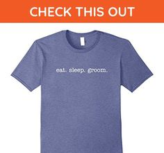Mens Eat Sleep Groom T-shirts for Grommers and Grooms 2XL Heather Blue - Wedding shirts (*Amazon Partner-Link)