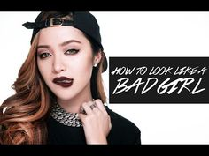 New Video: A Bad Girl Beauty Look